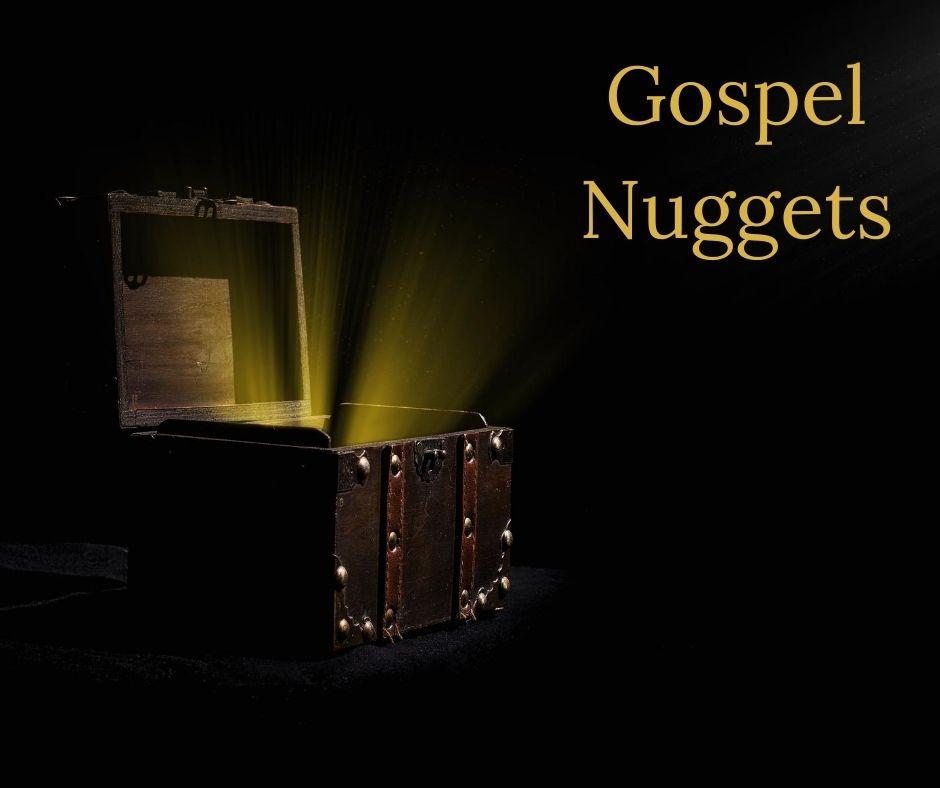 Gospel Nuggets
